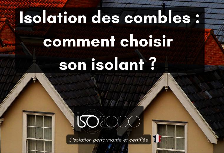 Visuel : Isolation des combles : comment choisir son isolant ?