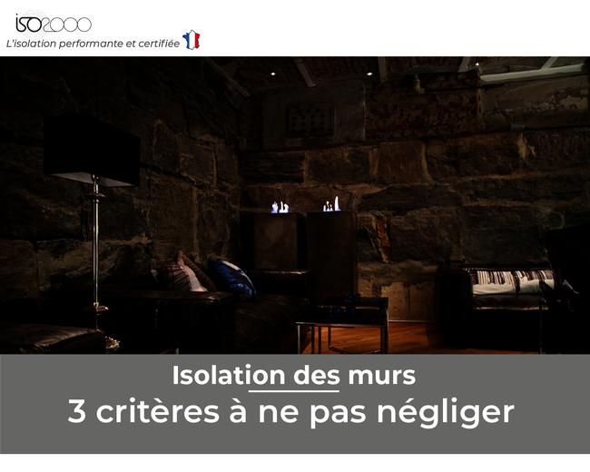 Visuel : Isolation des murs: 3 critères à ne pas négliger