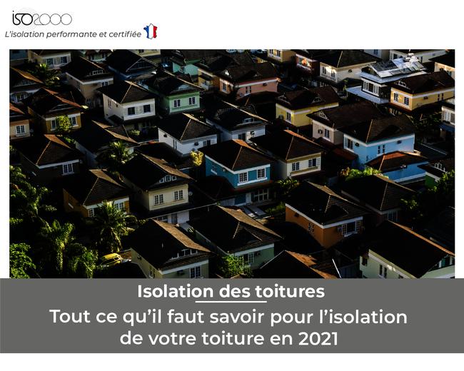 Visuel : Tout ce qu'il faut savoir pour l'isolation de votre toiture en 2021